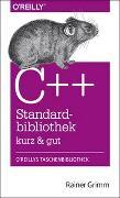 Cover-Bild zu C++-Standardbibliothek - kurz & gut von Grimm, Rainer