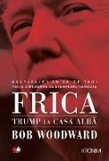 Cover-Bild zu Frica. Trump (eBook) von Woodward, Bob