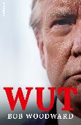 Cover-Bild zu Wut (eBook) von Woodward, Bob