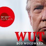 Cover-Bild zu Wut (ungekürzte Lesung) (Audio Download) von Woodward, Bob