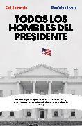 Cover-Bild zu Todos los hombres del presidente (eBook) von Woodward, Bob