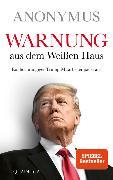 Cover-Bild zu Warnung aus dem Weißen Haus von Anonymus