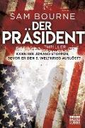 Cover-Bild zu Der Präsident von Bourne, Sam