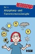 Cover-Bild zu Akzeptanz- und Commitmenttherapie von Harris, Russ