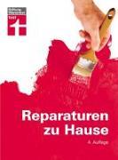 Cover-Bild zu Reparaturen zu Hause von Haas, Karl-Gerhard