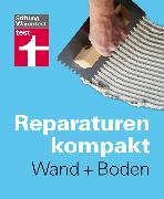 Cover-Bild zu Reparaturen Kompakt - Wand + Boden (eBook) von Bruns, Michael