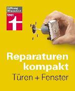 Cover-Bild zu Reparaturen kompakt - Türen + Fenster (eBook) von Bruns, Michael