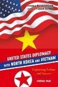 Cover-Bild zu United States Diplomacy with North Korea and Vietnam von Haas, Michael