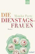 Cover-Bild zu Die Dienstagsfrauen von Peetz, Monika