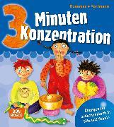 Cover-Bild zu 3 Minuten Konzentration - eBook (eBook) von Portmann, Rosemarie