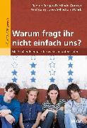 Cover-Bild zu »Warum fragt ihr nicht einfach uns?« (eBook) von Berger, Regine