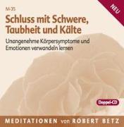 Cover-Bild zu Schluss mit Schwere, Taubheit und Kälte - 2 Meditations-CDs von Betz, Robert T.