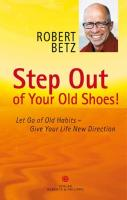 Cover-Bild zu Step Out of Your Old Shoes! von Betz, Robert T.