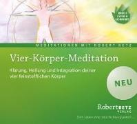 Cover-Bild zu Vier Körper Meditation von Betz, Robert T.