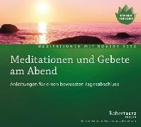 Cover-Bild zu Meditationen und Gebete am Abend - Meditations-CD von Betz, Robert T.