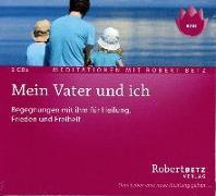 Cover-Bild zu Mein Vater und Ich - Meditations-Doppel-CD von Betz, Robert T.