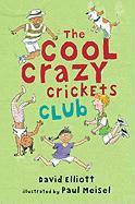Cover-Bild zu The Cool Crazy Crickets Club von Elliott, David