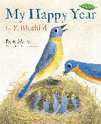 Cover-Bild zu My Happy Year by E.Bluebird von Meisel, Paul