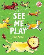 Cover-Bild zu See Me Play von Meisel, Paul