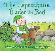 Cover-Bild zu The Leprechaun Under the Bed von Bateman, Teresa