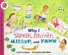 Cover-Bild zu Why I Sneeze, Shiver, Hiccup, & Yawn von Berger, Melvin