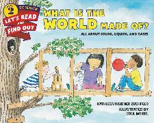 Cover-Bild zu What is the World Made of? von Zoehfeld, Kathleen Weidner