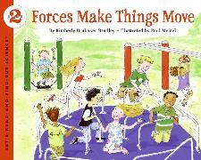 Cover-Bild zu Forces Make Things Move von Bradley, Kimberly Brubaker