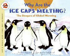 Cover-Bild zu Why Are the Ice Caps Melting? von Rockwell, Anne