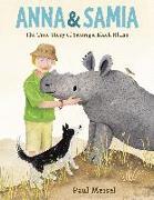 Cover-Bild zu Anna & Samia: The True Story of Saving a Black Rhino von Meisel, Paul