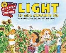 Cover-Bild zu Light Is All Around Us von Pfeffer, Wendy