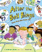 Cover-Bild zu After the Bell Rings von Shields, Carol Diggory