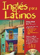 Cover-Bild zu Ingles para Latinos, primer nivel / English for Latinos, Level 1 von Harvey, William C.