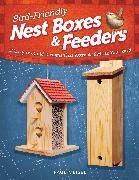 Cover-Bild zu Bird-Friendly Nest Boxes & Feeders (eBook) von Meisel, Paul