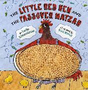 Cover-Bild zu The Little Red Hen and the Passover Matzah von Kimmelman, Leslie