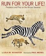 Cover-Bild zu Run for Your Life! von Schaefer, Lola M.