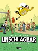 Cover-Bild zu Jousselin, Pascal: Unschlagbar! 2: Unschlagbar! 2