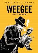 Cover-Bild zu de Radiguès, Max: Weegee: Serial Photographer