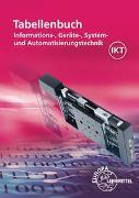 Cover-Bild zu Tabellenbuch Informations-, Geräte-, System- und Automatisierungstechnik von Burgmaier, Monika