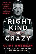 Cover-Bild zu The Right Kind of Crazy von Emerson, Clint