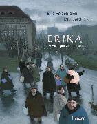 Cover-Bild zu Erika oder der verborgene Sinn des Lebens von Heidenreich, Elke