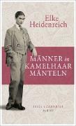 Cover-Bild zu Männer in Kamelhaarmänteln (eBook) von Heidenreich:, Elke