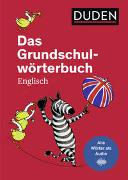 Cover-Bild zu Das Grundschulwörterbuch Englisch von Müller-Wolfangel, Ute
