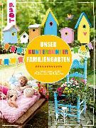 Cover-Bild zu Unser kunterbunter Familiengarten (eBook) von Deges, Pia