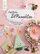 Cover-Bild zu Fröhliche DIYnachten (eBook) von Deges, Pia