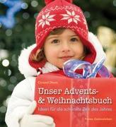 Cover-Bild zu Unser Advents- und Weihnachtsbuch von Dhom, Christel