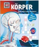 Cover-Bild zu WAS IST WAS Rätseln und Stickern: Körper von Hebler, Lisa