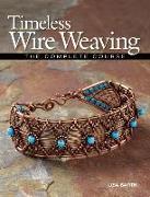 Cover-Bild zu Timeless Wire Weaving von Barth, Lisa