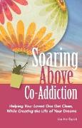 Cover-Bild zu Soaring Above Co-Addiction (eBook) von Espich, Lisa