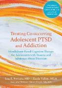 Cover-Bild zu Treating Co-occurring Adolescent PTSD and Addiction (eBook) von Fortuna, Lisa R.