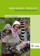 Cover-Bild zu Umweltbildung - tierisch gut! von Pyhel, Thomas (Hrsg.)